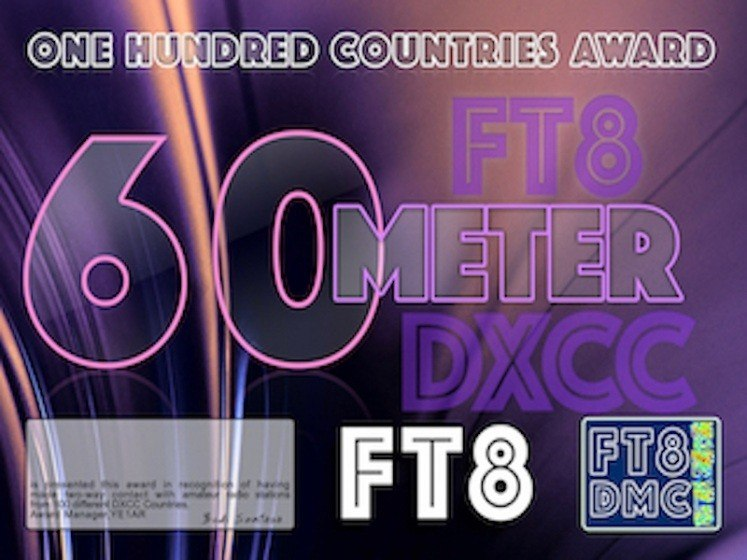 OHCA60 Award Manager YE1AR In recognition of international two-way FT8 amateur radio communication, the FT8 Digital Mode Club (FT8DMC) issues One-Hundred-Countries-Award-60 certificates to amateur radio stations of the world. Qualification for the FT8 OHCA60 award is based on an examination by the FT8 OHCA60 Award Manager, from QSOs that the applicant has made contact with amateur radio stations from 100 different DXCC Countries on the 60m band.All contacts must be made from the same country (DXCC-entity). Endorsements: 125, 150, 175, 200, 250, 300, HONOR ROLL