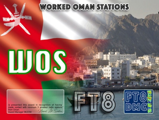 WOS Award Manager 9K2OW In recognition of international two-way FT8 amateur radio communication, the FT8 Digital Mode Club (FT8DMC) issues Worked-Oman-Stations certificates to amateur radio stations of the world. Qualification for the FT8 WOS award is based on an examination by the FT8 WOS Award Manager, from QSOs that the applicant has to prove that he has made contact with at least 3 different amateur radio stations from Oman. All contacts must be made from the same country. Band endorsements for 2, 4, 6, 10, 12, 15, 17, 20, 30, 40, 60, 80 and 160m available.