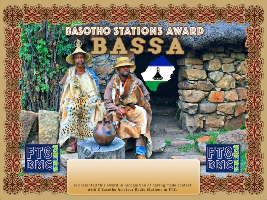 BASSA Award Manager DK5UR In recognition of international two-way FT8 amateur radio communication, the FT8 Digital Mode Club (FT8DMC) issues Basotho-Stations-Award certificates to amateur radio stations and SWL of the world. Qualification for the FT8 BASSA award is based on an examination by the FT8 BASSA Award Manager. The applicant has to prove that he has made contact with at least 2 different amateur radio stations from Lesotho. All contacts must be made from the same country (DXCC entity).
