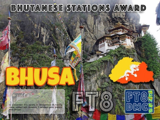 BHUSA Award Manager OE4VIE In recognition of international two-way FT8 amateur radio communication, the FT8 Digital Mode Club (FT8DMC) issues Bhutanese-Stations-Award certificates to amateur radio stations and SWL of the world. Qualification for the FT8 BHUSA award is based on an examination by the FT8 BHUSA Award Manager. The applicant has to prove that he has made contact with at least 5 different amateur radio stations from Bhutan. All contacts must be made from the same country (DXCC entity).