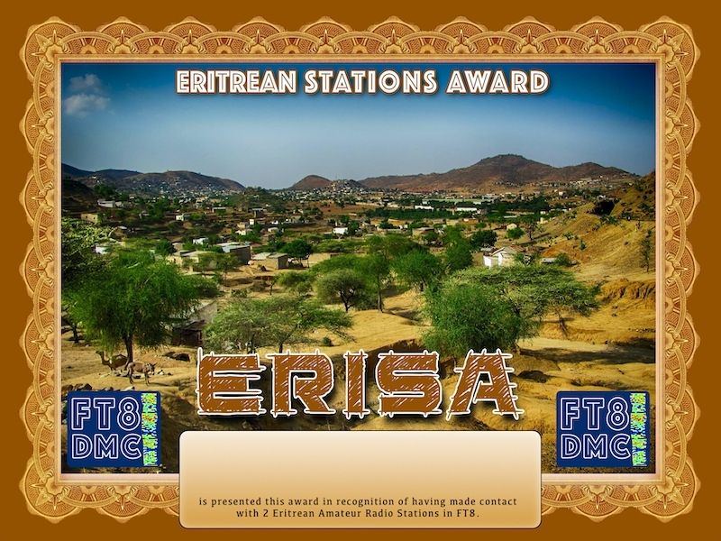 ERISA Award Manager A92AA  In recognition of international two-way FT8 amateur radio communication, the FT8 Digital Mode Club (FT8DMC) issues Eritrean-Stations-Award certificates to amateur radio stations and SWL of the world. Qualification for the FT8 ERISA award is based on an examination by the FT8 ERISA Award Manager. The applicant has to prove that he has made contact with at least 2 different amateur radio stations from Eritrea. All contacts must be made from the same country (DXCC entity).