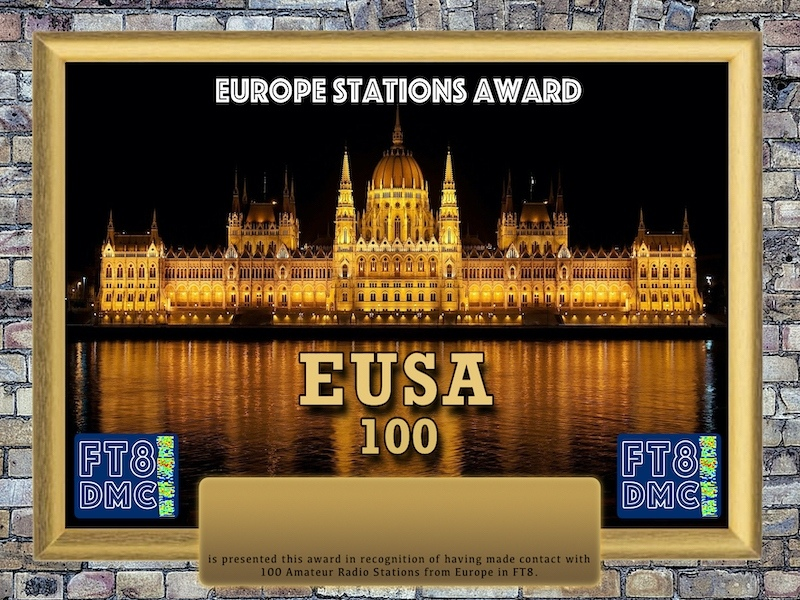 EUSA Award Manager YE1AR In recognition of international two-way FT8 amateur radio communication, the FT8 Digital Mode Club (FT8DMC) issues Europe-Stations-Award certificates to amateur radio stations and SWL of the world. Qualification for the FT8 EUSA award is based on an examination by the FT8DMC EUSA Award Manager. The applicant has to prove that he has made contact with at least 100 different amateur radio stations from Europe. All contacts must be made from the same country (DXCC entity). Levels: 100,200,300,400,500,600,700,800,900, 1000,2000,3000,4000,5000,6000,7000,8000.9000.10000