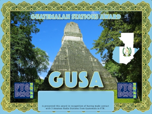 GUSA Award Manager DJ6OI In recognition of international two-way FT8 amateur radio communication, the FT8 Digital Mode Club (FT8DMC) issues Guatemalan-Stations-Award certificates to amateur radio stations and SWL of the world. Qualification for the FT8 GUSA award is based on an examination by the FT8 GUSA  Award Manager. The applicant has to prove that he has made contact with at least 3 different amateur radio stations from Guatemala. All contacts must be made from the same country (DXCC entity).