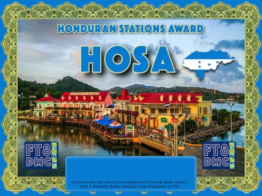 HOSA  Award Manager DJ6OI In recognition of international two-way FT8 amateur radio communication, the FT8 Digital Mode Club (FT8DMC) issues Honduran-Stations-Award certificates to amateur radio stations and SWL of the world. Qualification for the FT8 HOSA award is based on an examination by the FT8 HOSA  Award Manager. The applicant has to prove that he has made contact with at least 3 different amateur radio stations from Honduras. All contacts must be made from the same country (DXCC entity).