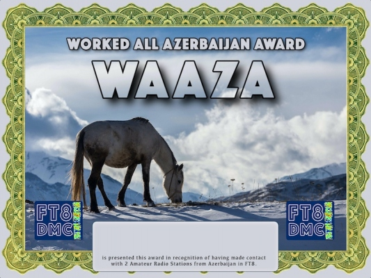 WAAZA Award Manager 9K2OW In recognition of international two-way FT8 amateur radio communication, the FT8 Digital Mode Club (FT8DMC) issues Worked-All-Azerbaijan-Award certificates to amateur radio stations and SWL of the world. Qualification for the FT8 WAAZA award is based on an examination by the FT8 WAAZA Award Manager. The applicant has to prove that he has made contact with at least 3 different amateur radio stations from Azerbaijan. All contacts must be made from the same country (DXCC entity)