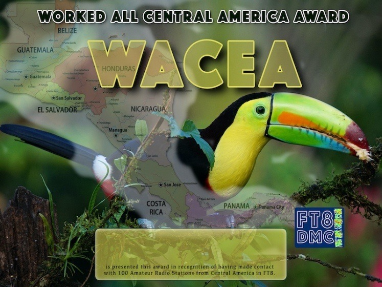WACEA Award Manager DJ6OI In recognition of international two-way FT8 amateur radio communication, the FT8 Digital Mode Club (FT8DMC) issues Worked-Al-Central-America-Award certificates to amateur radio stations and SWL of the world. Qualification for the FT8 WACEA award is based on an examination by the FT8 WACEA  Award Manager. The applicant has to prove that he has made contact with at least 100 different amateur radio stations from Central America. All contacts must be made from the same country (DXCC entity).
