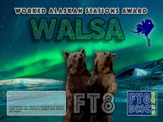 WALSA Award Manager OE4VIE In recognition of international two-way FT8 amateur radio communication, the FT8 Digital Mode Club (FT8DMC) issues Worked-Alaskan-Stations-Award certificates to amateur radio stations and SWL of the world. Qualification for the FT8 WALSA award is based on an examination by the FT8 WALSA Award Manager. The applicant has to prove that he has made contact with at least 5 different amateur radio stations from Alaska. All contacts must be made from the same country (DXCC entity). Levels 5, 10, 15