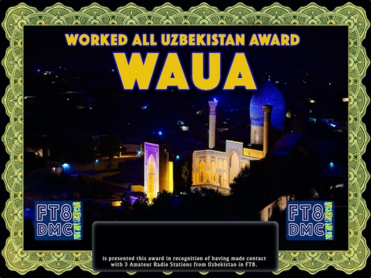 WAUA Award Manager 9K2OW In recognition of international two-way FT8 amateur radio communication, the FT8 Digital Mode Club (FT8DMC) issues Worked-All-Uzbekistan-Award certificates to amateur radio stations and SWL of the world. Qualification for the FT8 WAUA award is based on an examination by the FT8 WAUA Award Manager. The applicant has to prove that he has made contact with at least 3 different amateur radio stations from Uzbekistan. All contacts must be made from the same country (DXCC entity)