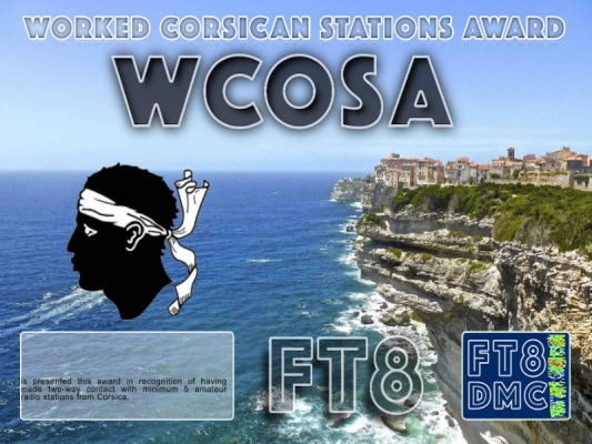 WCOSA Award Manager IK8YFU In recognition of international two-way FT8 amateur radio communication, the FT8 Digital Mode Club (FT8DMC) issues Worked-Corsican-Stations-Award certificates to amateur radio stations and SWL of the world. Qualification for the FT8 WCOSA award is based on an examination by the FT8 WCOSA Award Manager. The applicant has to prove that he has made contact with at least 5 different amateur radio stations from Corsica. All contacts must be made from the same country (DXCC entity).