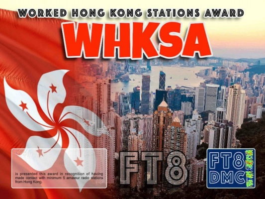 WHKSA Award Manager OE4VIE In recognition of international two-way FT8 amateur radio communication, the FT8 Digital Mode Club (FT8DMC) issues Worked-Hong-Kong-Stations-Award certificates to amateur radio stations and SWL of the world. Qualification for the FT8 WHKSA award is based on an examination by the FT8 WHKSA Award Manager. The applicant has to prove that he has made contact with at least 5 different amateur radio stations from Hong Kong. All contacts must be made from the same country (DXCC entity). Levels 5, 10, 15