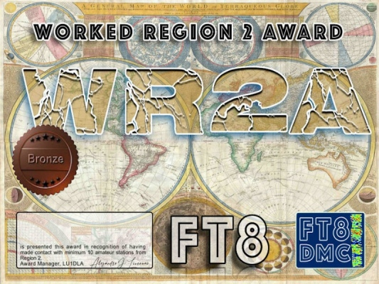 WR2A Award Manager LU1DLA In recognition of international two-way FT8 amateur radio communication, the FT8 Digital Mode Club (FT8DMC) issues Worked-Region 2-Award certificates to amateur radio stations and SWL of the world. Qualification for the FT8 WR2A award is based on an examination by the FT8 WR2A Award Manager, from QSOs that the applicant has made with minimum 20 Region 2 countries. All contacts must be made from the same country (DXCC-entity). Levels: Bronze 10, Silver 20, Gold 30, Platinum ALL. DXCCs: 6Y,8P,8R,9Y,C6,CE,CM,CP,CX,HC,HH,HI,HK,HP,HR,J3,J6,J7,J8,K,LU,OA,PY,PZ, TG,TI,V2,V3,V4,VE,XE,YN,YS,YV,ZP