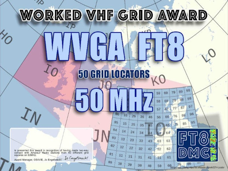 WVGA6 Award Manager F1ULQ In recognition of international two-way FT8 amateur radio communication, the FT8 Digital Mode Club (FT8DMC) issues Worked-VHF-GRID-Locators Award 50 MHz certificates to amateur radio stations and SWL of the world. Qualification for the FT8 WVGA6 award is based on an examination by the FT8 WVGA6 Award Manager. The applicant has to prove that he has made contact with amateur radio stations from 50 different Grid Locators on 50 MHz. Following levels available: 50, 100, 150, 250 and 500 different Grid Locators worked on 50 MHz. All contacts must be made from the same country (DXCC- entity).
